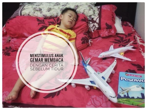 Menstimulus Anak Gemar Membaca Dengan Cerita Sebelum Tidur (2)