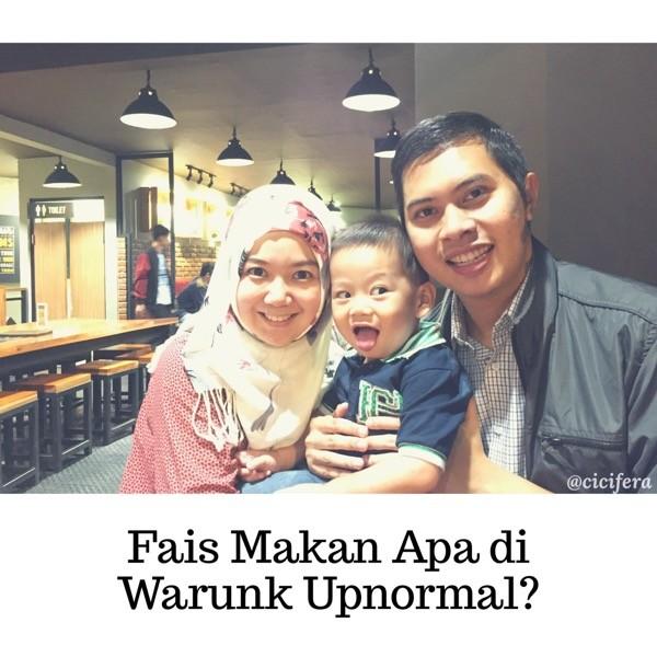 Fais Makan Apa di Warunk Upnormal?
