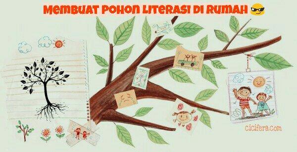 Membuat Pohon Literasi di Rumah Demi Memecut Rasa Ingin Membaca Dalam Keluarga